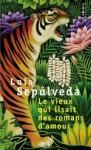 Le vieux qui lisait des romans d'amour - Luis Sepúlveda, François Maspero