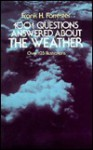 1001 Questions Answered About the Weather: Over 125 Illustrations - Frank H. Forrester