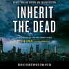 Inherit the Dead: A Novel (Audio) - Jonathan Santlofer, Lawrence Block, C.J. Box, Ken Bruen