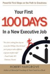 Your First 100 Days in a New Executive Job - Robert Hargrove, Susan Youngquist