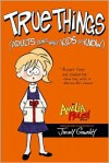 Amelia Rules! Volume 6: True Things Adults Don't Want Kids to Know - Jimmy Gownley