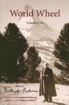 World Wheel: Volumes I-III - Frithjof Schuon, Annemarie Schimmel, William Stoddart