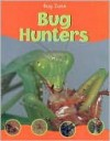 Bug Hunters - Barbara Taylor