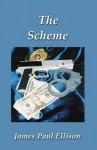 The Scheme - James Ellison