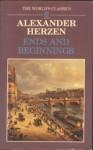 Ends and Beginnings (Oxford World's Classics) - Alexander Herzen, Aileen Kelly, Humphrey Higgins, Constance Garnett