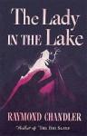 The Lady in the Lake - Raymond Chandler, Jonathan Kellerman