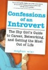 Confessions of an Introvert - Meghan Wier