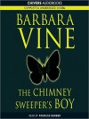 The Chimney Sweeper's Boy (MP3 Book) - Barbara Vine, Ruth Rendell, Frances Barber