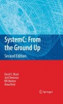 SystemC: From the Ground Up, Second Edition - David C. Black, Jack Donovan, Bill Bunton, Anna Keist