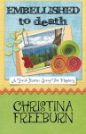 Embellished to Death (A Faith Hunter Scrap This Mystery) (Volume 3) - Christina Freeburn