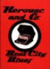 Beat City Blues - Jack Kerouac, Gregory Corso, Diane di Prima, Lawrence Ferlinghetti, Amiri Baraka, Denise Levertov, Frank O'Hara, Luca Scarlini
