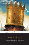 The Short Reign of Pippin IV: A Fabrication - John Steinbeck, Robert E. Morsberger, Katherine M. Morsberger