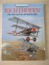 Manfred Von Richthofen: The Man and the Aircrafthe Flew - David Baker