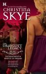 The Draycott Legacy (Draycott Abbey, #1 & #4) - Christina Skye