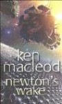 Newton's Wake: Novel - Ken MacLeod