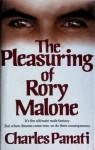 The Pleasuring of Rory Malone - Charles Panati