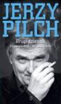 Drugi dziennik. 21 czerwca 2012 - 20 czerwca 2013 - Jerzy Pilch