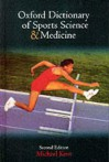 The Oxford Dictionary of Sports Science and Medicine - Michael Kent