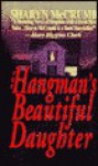 Hangman's Beautiful Daughter - Sharyn McCrumb