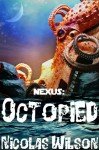 Nexus: Octopied - Nicolas Wilson