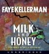 Milk and Honey (Audio) - Faye Kellerman, Mitchell Greenberg