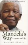 Mandela's Way: Lessons On Life - Richard Stengel