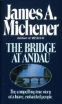 The Bridge at Andau: The Compelling True Story of a Brave, Embattled People - James A. Michener