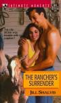 The Rancher's Surrender - Jill Shalvis