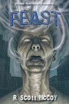 Feast - R. Scott McCoy