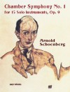 Chamber Symphony No. 1 for 15 Solo Instruments, Op. 9 - Arnold Schoenberg