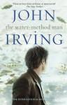 The Water-Method Man (Black Swan) - John Irving
