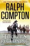 Tucker's Reckoning - Matthew P. Mayo, Ralph Compton