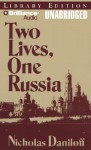 Two Lives, One Russia - Nicholas Daniloff, Tom Casaletto