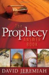The Prophecy Answer Book - David Jeremiah