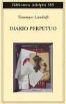 Diario perpetuo. Elzeviri 1967-1978 - Tommaso Landolfi