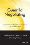 Guerrilla Negotiation - Jay Conrad Levinson, Orvel Ray Wilson, Mark S.A. Smith