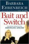 Bait and Switch - Barbara Ehrenreich