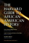 The Harvard Guide to African-American History [With CD-ROM] - Evelyn Brooks Higginbotham, Eric Foner, Gary B. Nash, Richard Newman, Deborah Willis, Clayborne Carson, Thomas Cripps, John Thornton, Joe William Trotter Jr., Peter H. Wood, James P. Danky, Earl Lewis, John H. Bracey, Nancy L. Grant, Debra Newman Ham, Betty Kaplan Guber