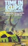 Time In Eclipse - David S. Garnett