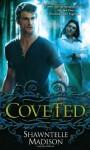 Coveted - Shawntelle Madison