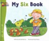 My Six Book - Jane Belk Moncure