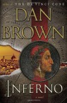 Inferno, the Novel - Dan Brown