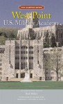 The Campus Guide: West Point U.S. Military Academy - Rod Miller, Richard Cheek