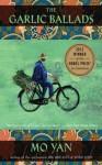The Garlic Ballads: A Novel - Mo Yan, Howard Goldblatt