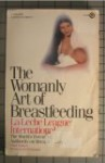 The Womanly art of Breastfeeding - La Leche League International