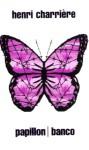 Papillon / Banco - Henri Charrière