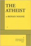 The Atheist - Ronan Noone
