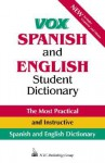 Vox Spanish and English Student Dictionary - NTC Publishing Group