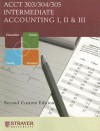 Intermediate Accounting I, II & III: Acct 303/304/305 - Donald E. Kieso, Jerry J. Weygandt, Terry D. Warfield