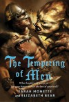 The Tempering of Men - Sarah Monette, Elizabeth Bear